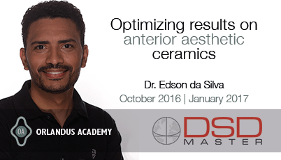DSD-Master Edson da Silva: Optimizing results on Anterior Aesthetic Ceramics