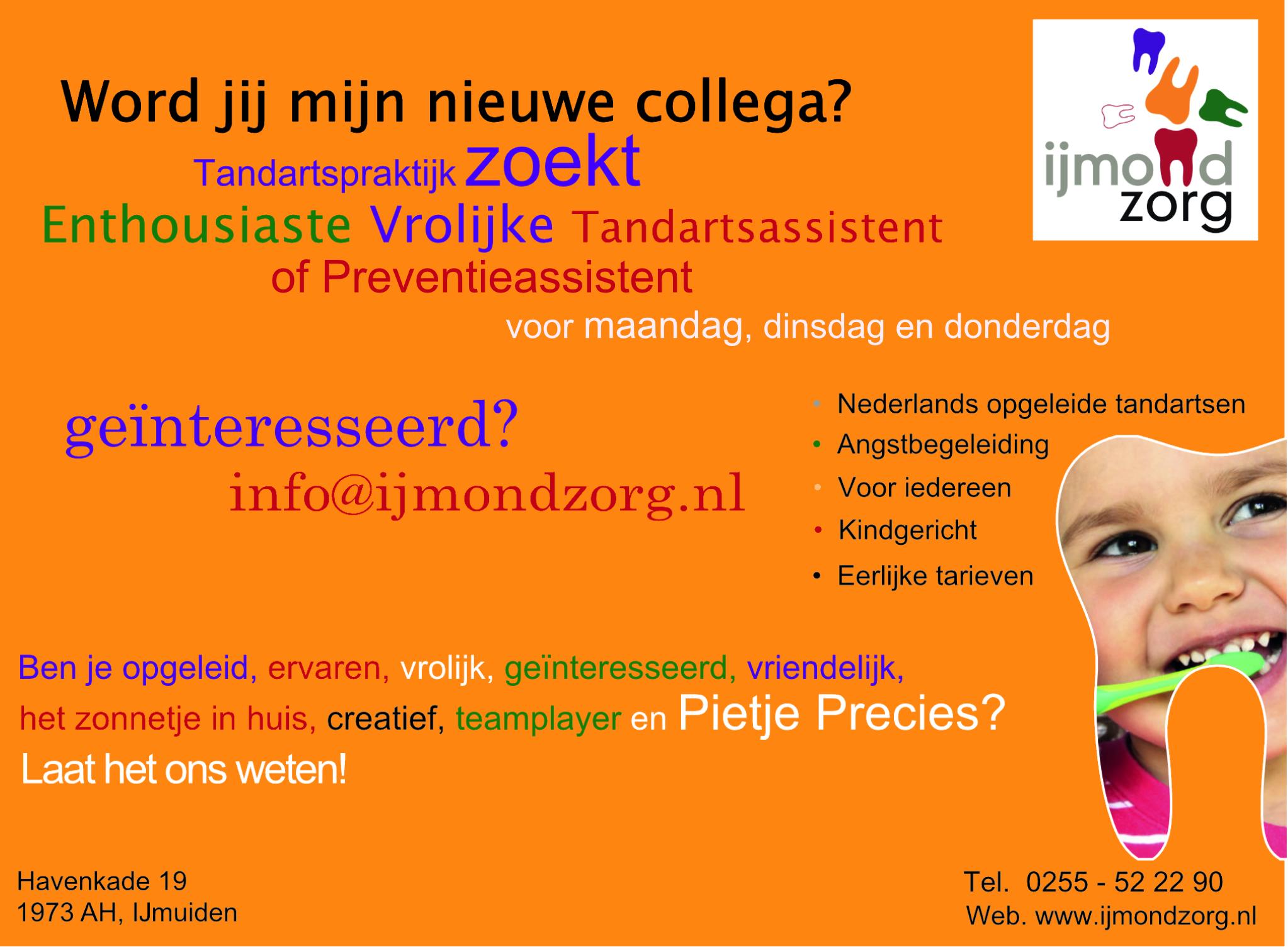 IJmondzorg, Vacature tandartsassistent/preventieassistent