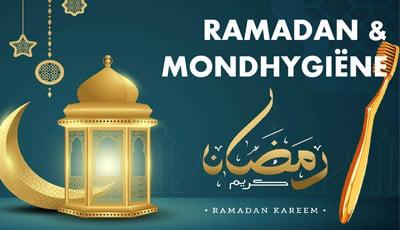 Ramadan-en-mondhygiene---400