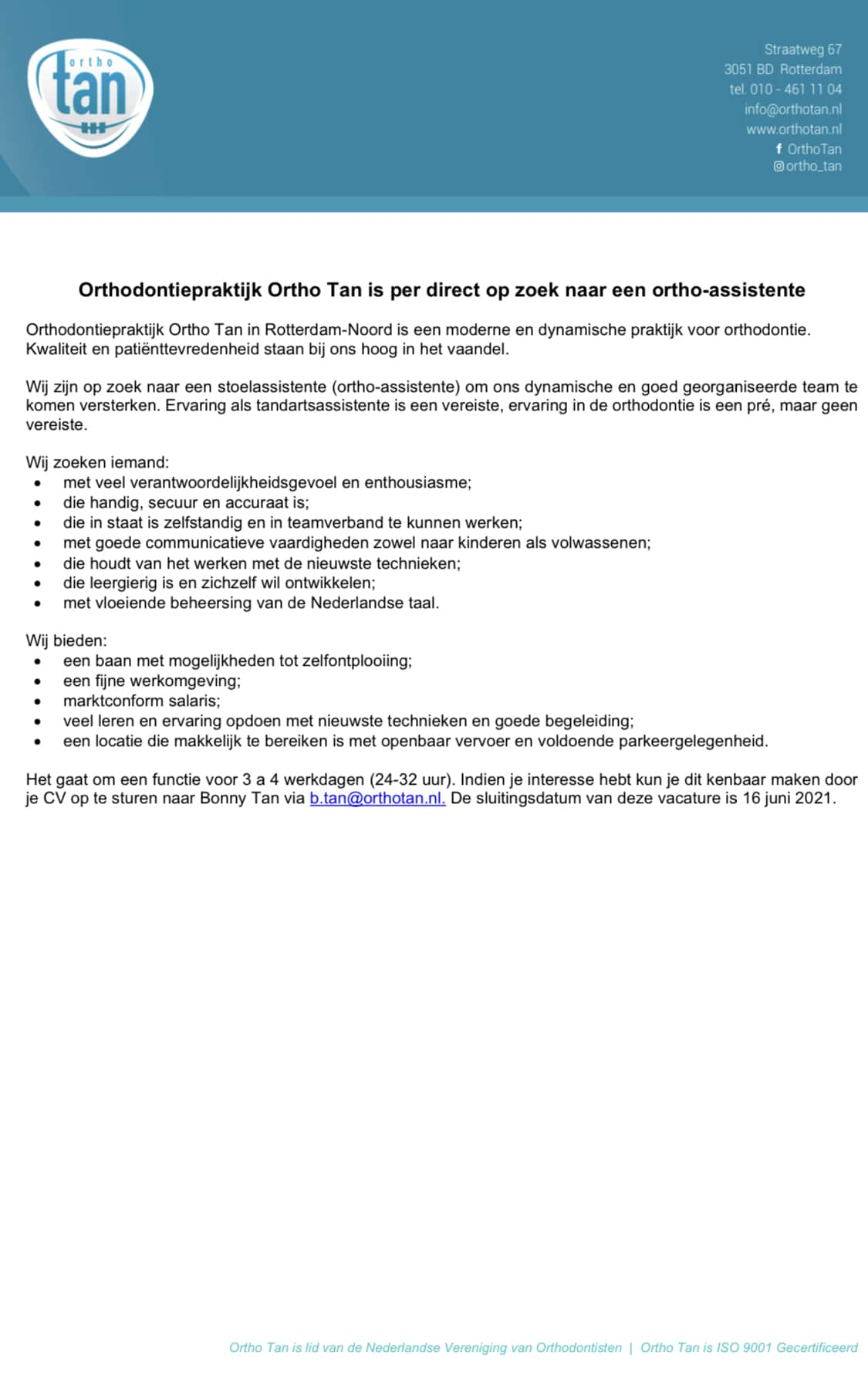 Ortho Tan Vacature: Ortho-assistente, Rotterdam